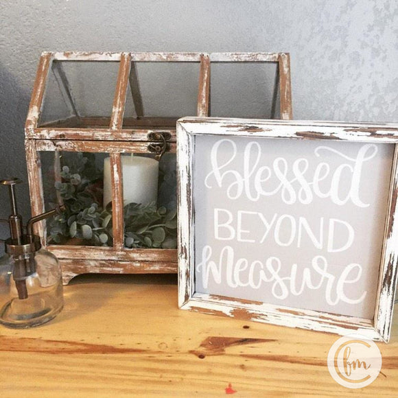 Blessed Beyond Measure handmade sign