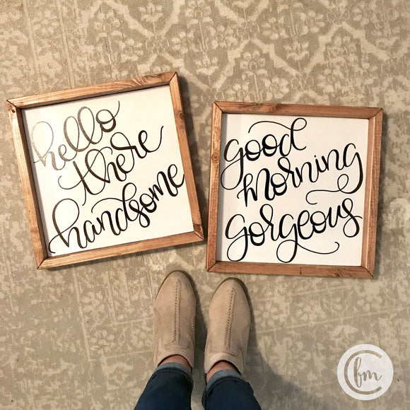 Gorgeous and Handsome handmade sign pair