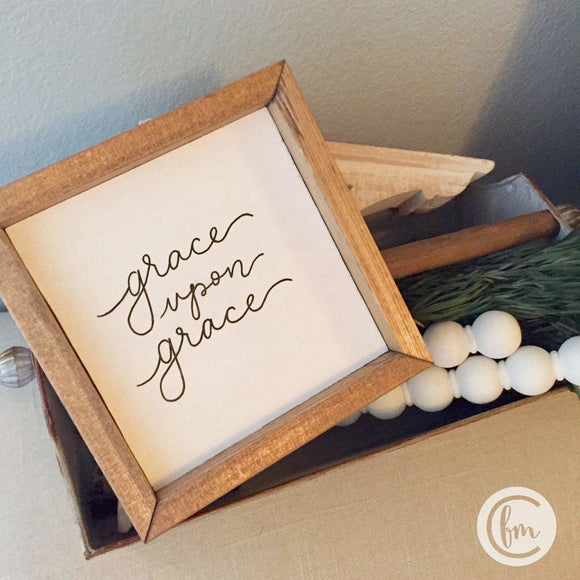 Grace Upon Grace handmade sign