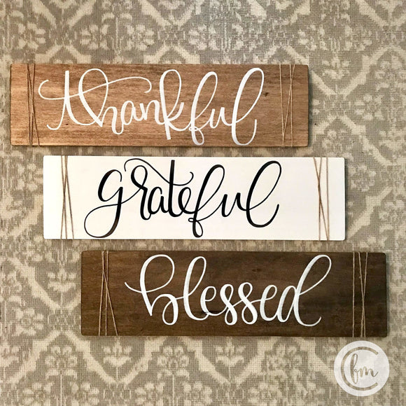 Grateful Thankful Blessed sign trio