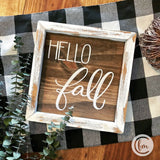 Hello Fall handmade sign