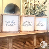 SET OF 3 be kind work hard stay humble handmade sign trio