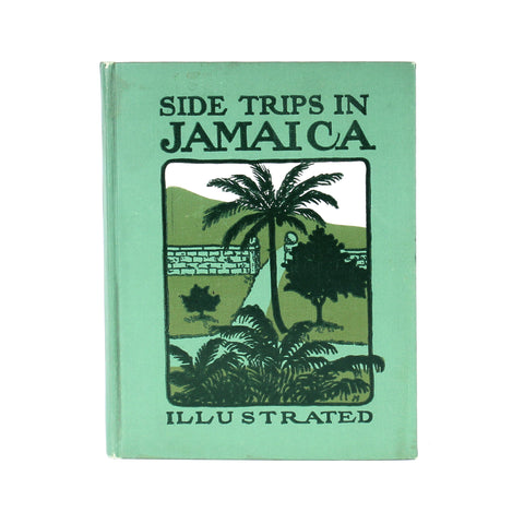 Side Trips in Jamaica, Illustrated, 1902