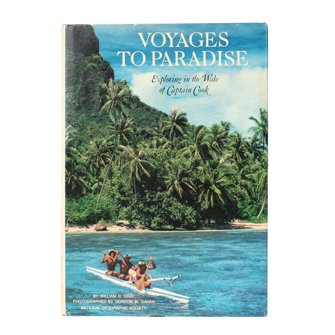 Voyages to Paradise, Exploring in the Wake of Captain Cook, 1981