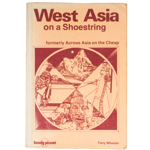 West Asia on a Shoestring, 1982