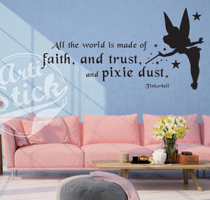 All the world is made of faith, trust and pixie dust