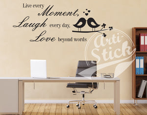 Live every moment Laugh Every Day Love Beyond Words with love birds