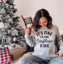 It's Fine I'm Fine Everything's Fine Lightweight Sweatshirt