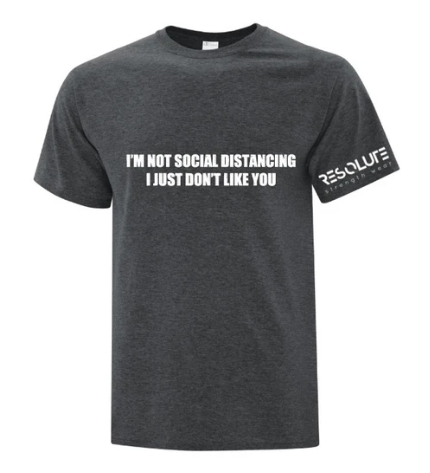 Resolute Tshirt - Social Distancing