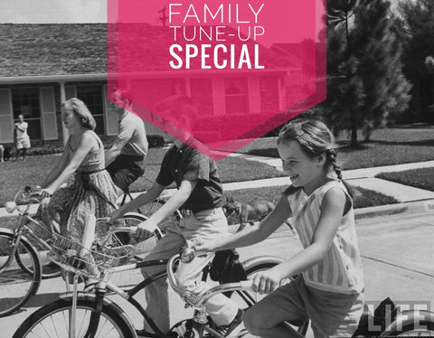 Family Tune-Up Special