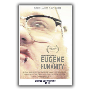 "Eugene Vs  Humanity (Reels of the Dead Festival Poster) - 12""x18"" *Signed & Numbered*"
