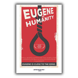 "Eugene Vs  Humanity (Indie Short Fest Poster) - 12""x18"" *Signed & Numbered*"