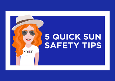 5 Quick Sun Safety Tips