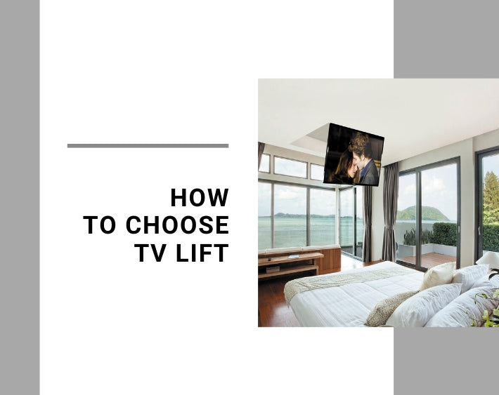 How to Choose Tv Lift