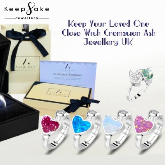 Keep Your Loved One Close With Cremation Ash Jewellery UK