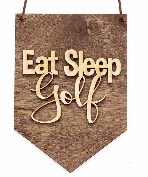 """Eat Sleep Golf"" Laser Cut Wood Wall Hanging"