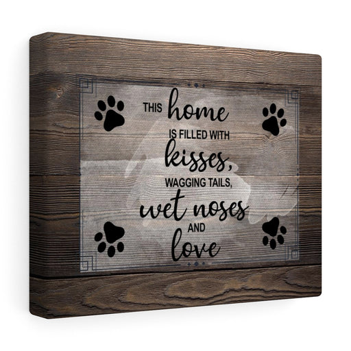 Canvas Wall Art: Kisses, Wagging Tails, Wet Noses, & Love