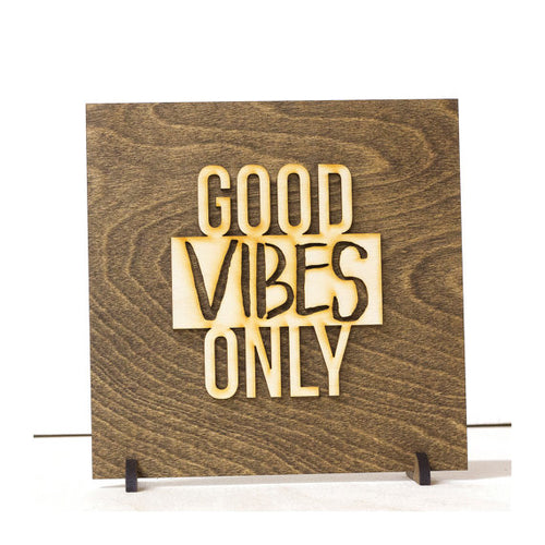 """Good Vibes Only"" Handmade Wood Sign"