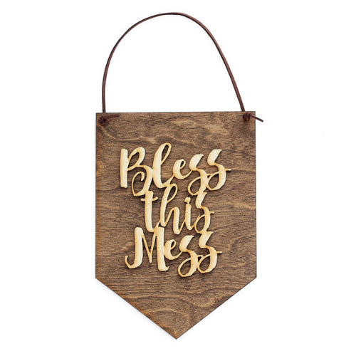 """Bless This Mess"" Laser Cut Wooden Wall Banner"