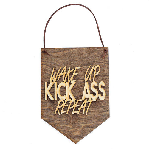 """Wake Up . Kick Ass . Repeat"" Laser Cut Wood Wall"