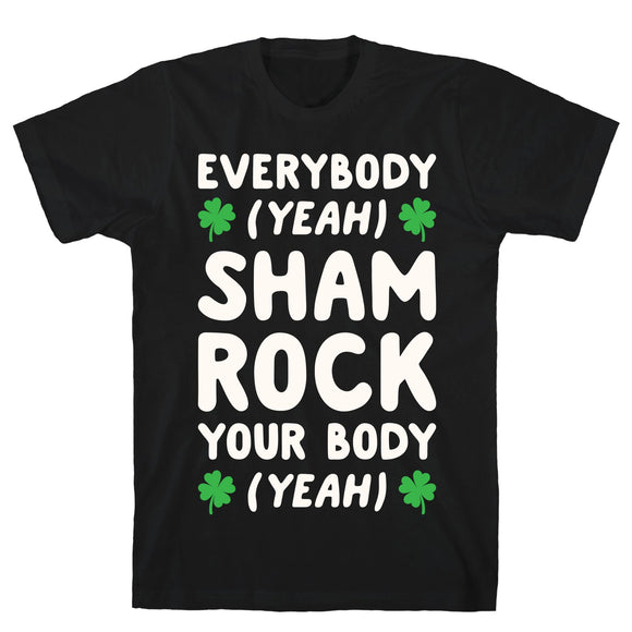 irish,celtic,backstreet,boys,everybody,yeah,shamrock,your,body,tee,shirt,t-shirt,tshirt,unisex,cotton