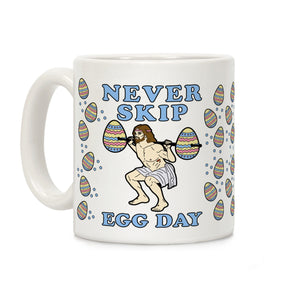 never,skip,egg,day,coffee,mug,cup,ceramic,easter,workout,gym,Jesus