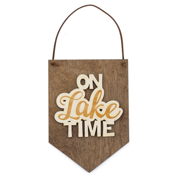 on lake time,sign,banner,home decor,woodwork