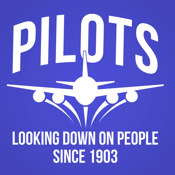 pilots,looking,down,people,since,1903,tee,shirt,t-shirt,tshirt,unisex,donkey,tees