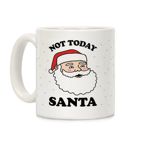 coffee,mug,gift,Santa,not,today,Christmas,holidays,lookhuman