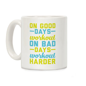 good,days,workout,bad,coffee,mug,cup,ceramic