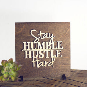 stay humble,hustle hard,sign,wood,home decor,handmade,woodwork