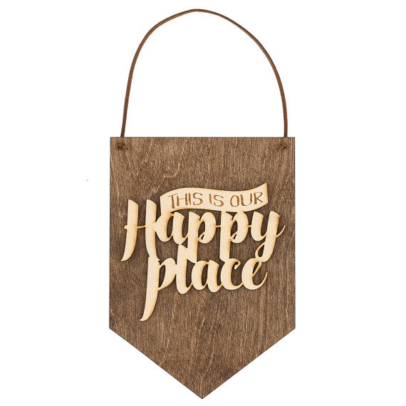 this is our happy place,sign,banner,home decor,woodwork