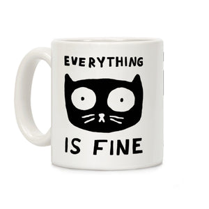 coffee,mug,gift,everything,is,fine,lookhuman