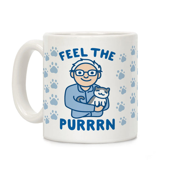 feel,purrn,bernie,sanders,coffee,mug,cup,ceramic