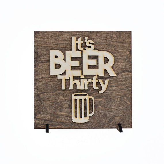 it's beer thirty,sign,wood,home decor,handmade,woodwork