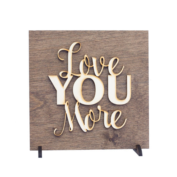 love you more,sign,wood,home decor,handmade,woodwork