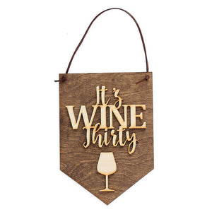 its wine thirty,banner,sign,wood,home decor,handmade,woodwork