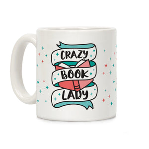 crazy book lady,coffee,mug,cup,gift