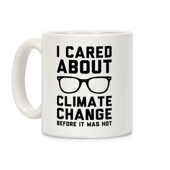 i cared,climate change,coffee,mug,cup,gift