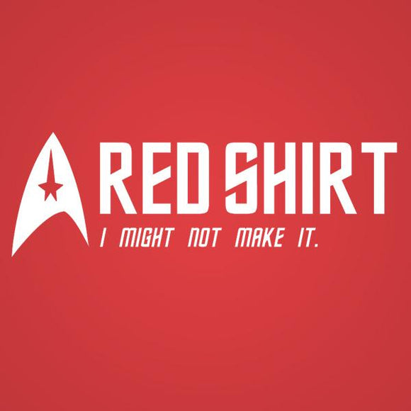 star trek,tee,shirt,red,might,not,make,t-shirt,tshirt,unisex,donkey,tees