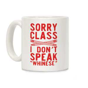 coffee,mug,cup,gift,sorry,class,don't,speak,whinese