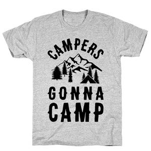 tee,shirt,t-shirt,campers,gonna,camp,camping,forest