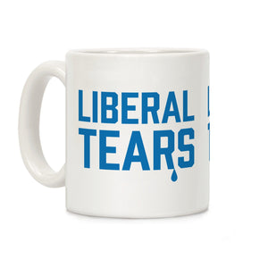 Liberal Tears Ceramic Coffee Mug
