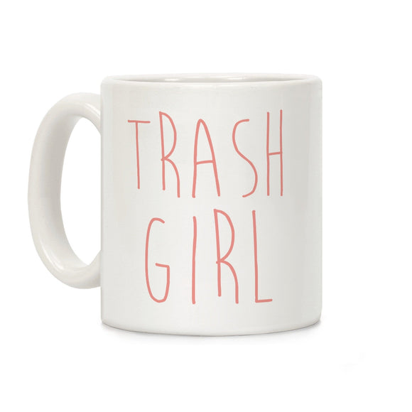 trash girl,coffee,mug,cup,gift,lookhuman