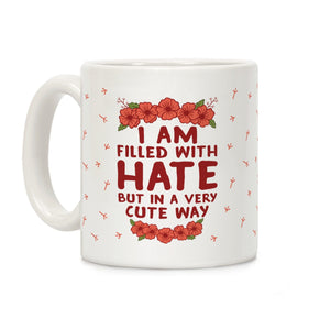 coffee,mug,gift,cup,i,filled,hate,but,cute,way,lookhuman,very