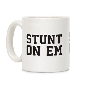 stunt,on,em,coffee,mug,cup,ceramic