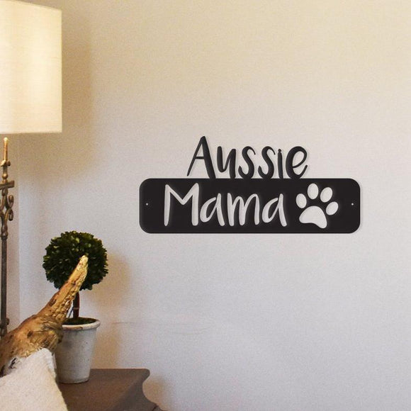 aussie,mama,steel,wall,art,hanging,sign
