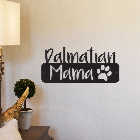 dalmatian mama,steel,wall,art,hanging,sign,home decor