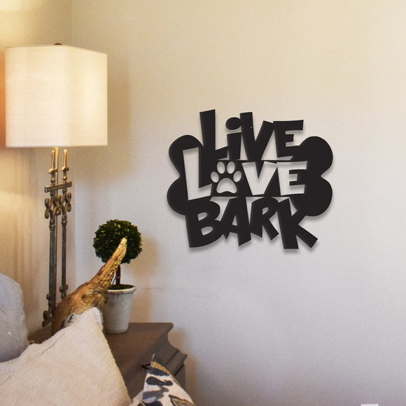live,love,bark,steel,wall,art,hanging,sign,home decor