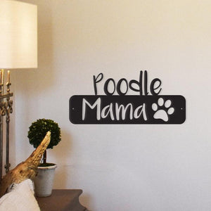 poodle mama,steel,wall,art,hanging,sign,home decor